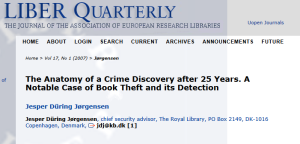 Royal Library Copenhagen; article by Jesper During Jorgensen, Chief Security Advisor; 2007; from http://liber.library.uu.nl/index.php/lq/article/view/7874/8078