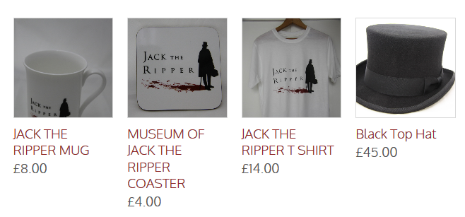 Souvenirs from the Jack the Ripper Museum; image taken from museum website at: http://www.jacktherippermuseum.com/