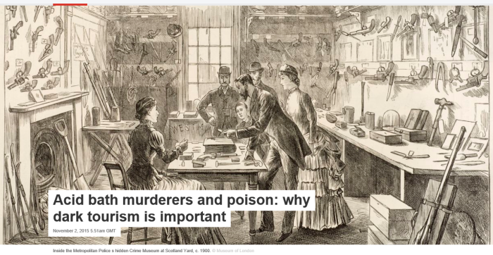 Screenshot from: https://theconversation.com/acid-bath-murderers-and-poison-why-dark-tourism-is-important-49338
